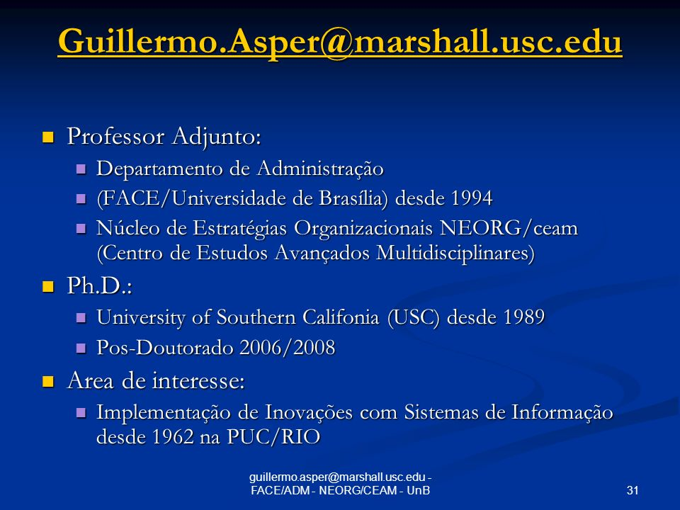 guillermo.asper@marshall.usc.edu - FACE/ADM - NEORG/CEAM - UnB
