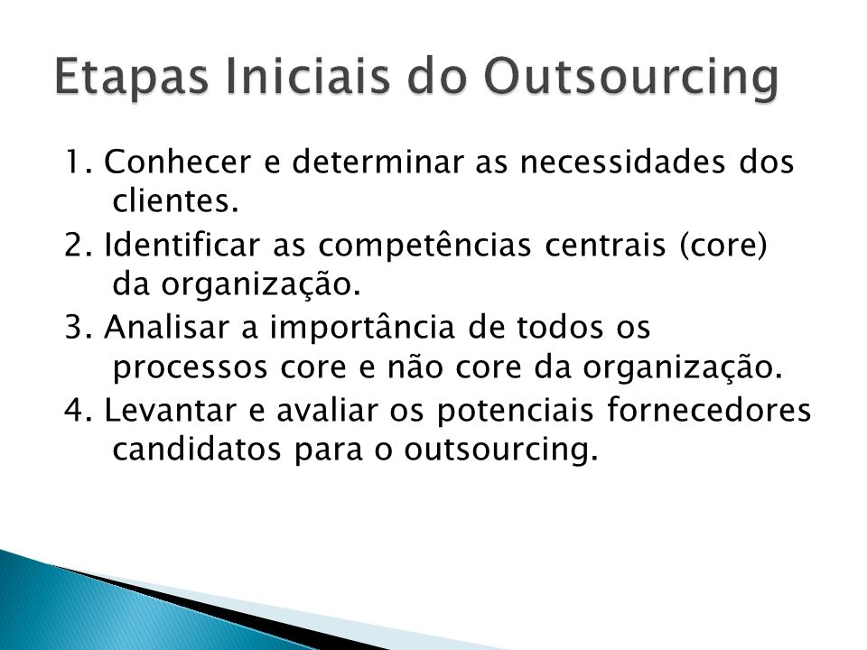 Etapas Iniciais do Outsourcing