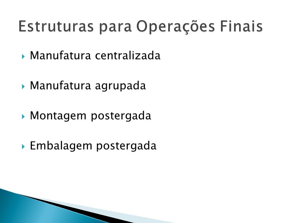Estruturas para Operações Finais