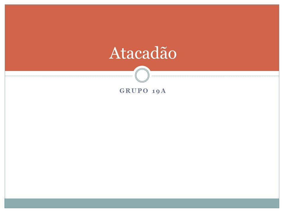 Atacadão Grupo 19A