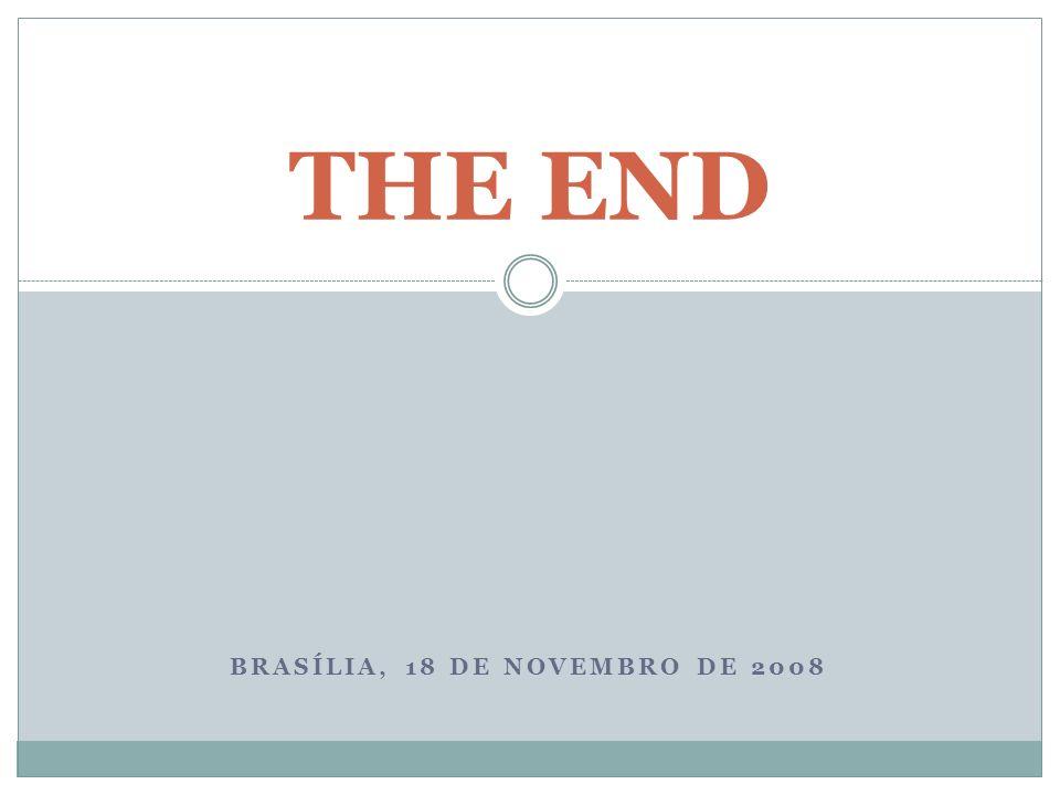Brasília, 18 de novembro de 2008