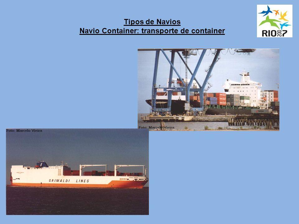 Tipos de Navios Navio Container: transporte de container