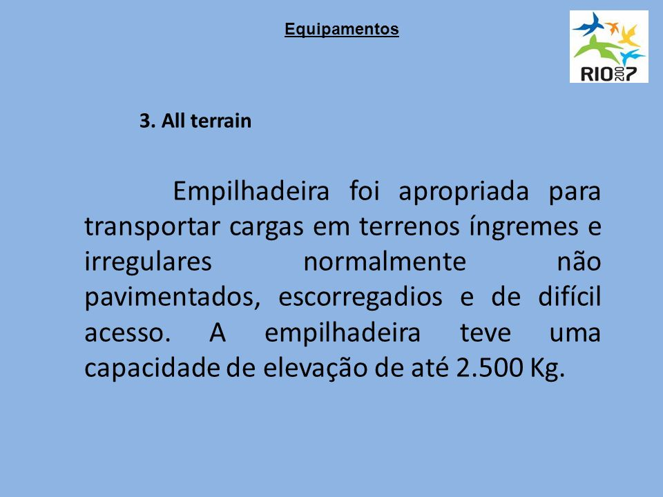 Equipamentos 3. All terrain.