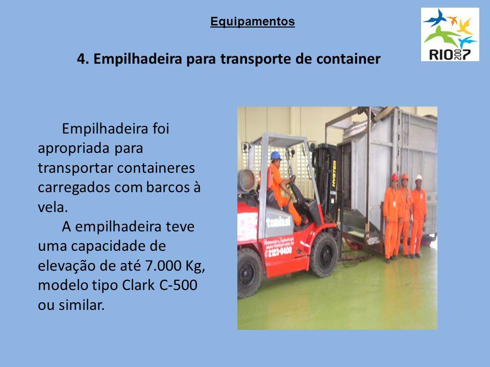 4. Empilhadeira para transporte de container