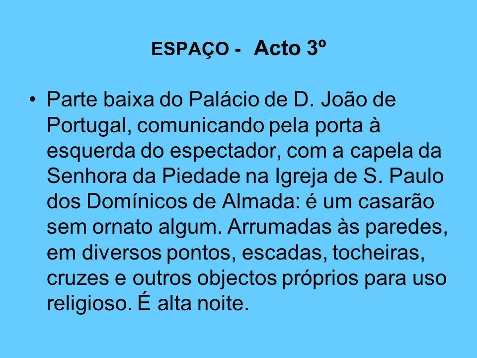 ESPAÇO - Acto 3º