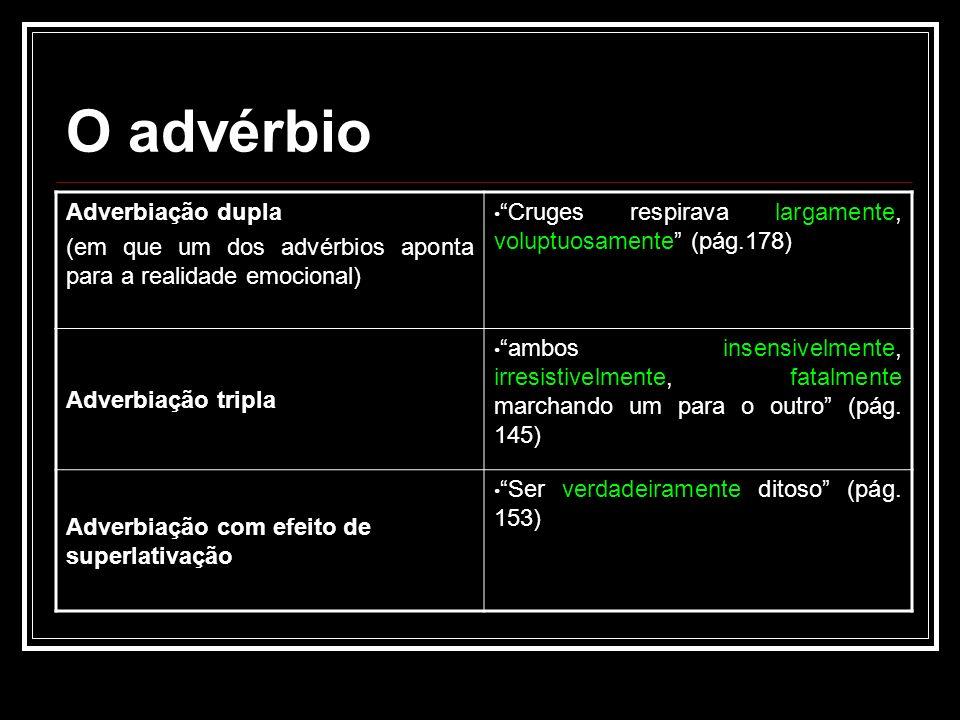 O advérbio Adverbiação dupla