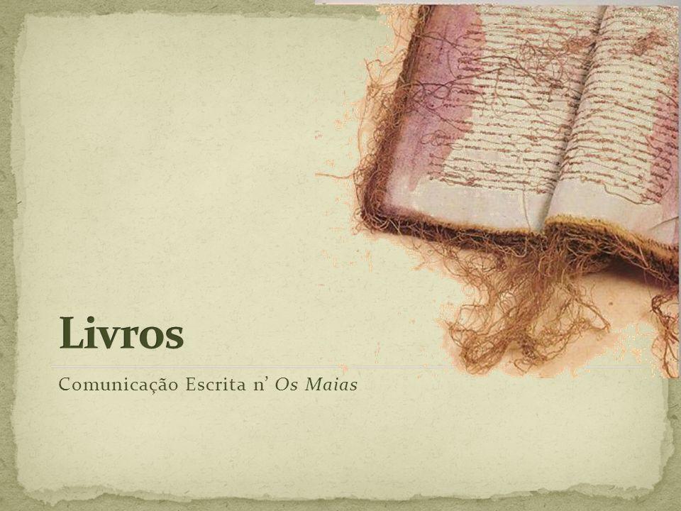 Livros Comunicação Escrita n' Os Maias