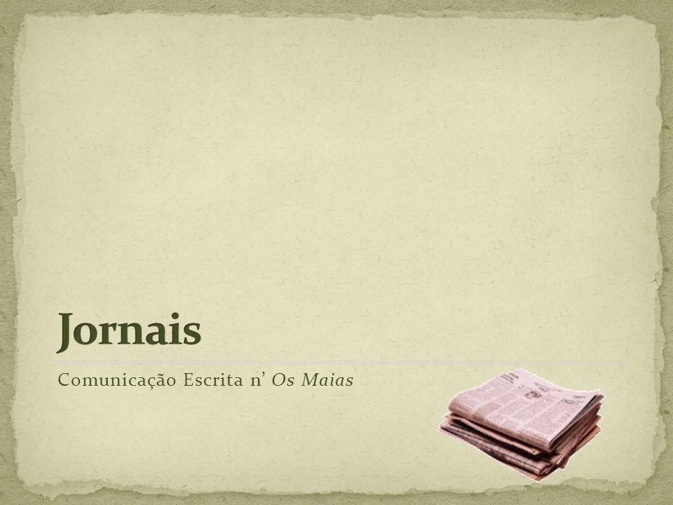 Jornais Comunicação Escrita n' Os Maias