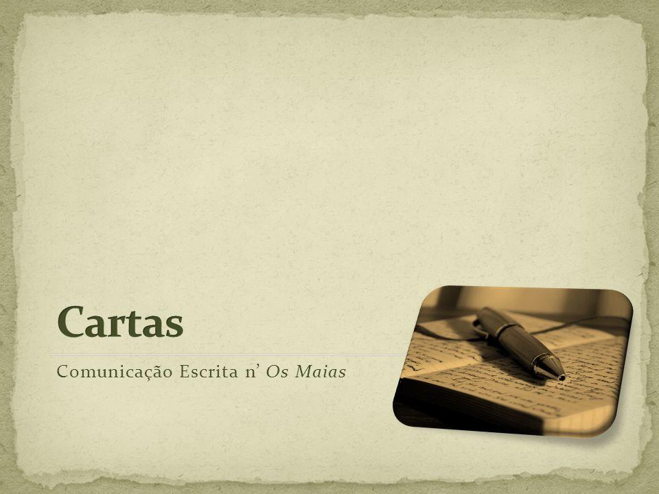 Cartas Comunicação Escrita n' Os Maias