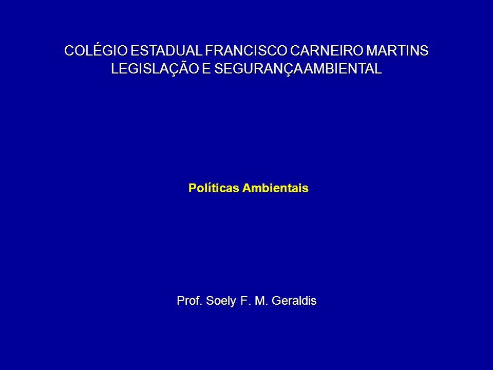 COLÉGIO ESTADUAL FRANCISCO CARNEIRO MARTINS