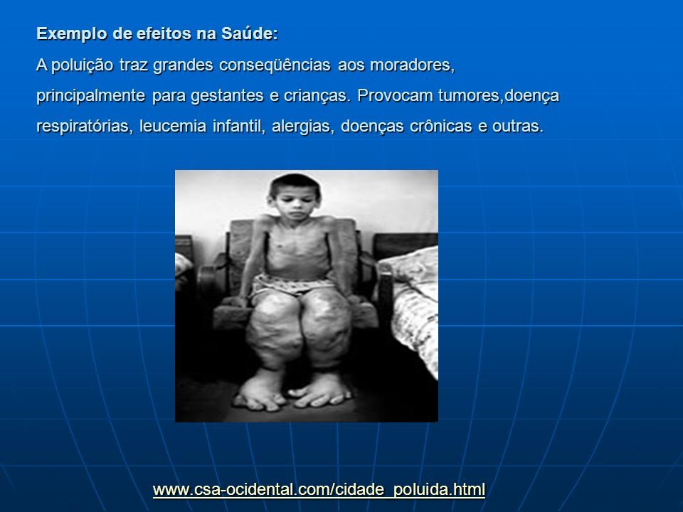 Exemplo de efeitos na Saúde: