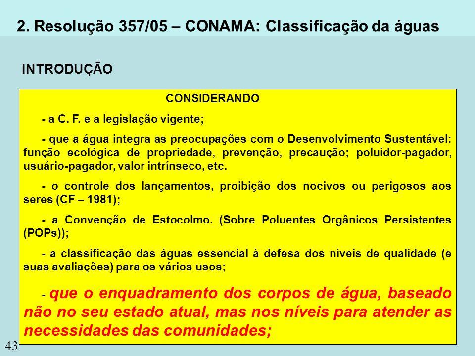 2. Resolução 357/05 – CONAMA: Classificação da águas