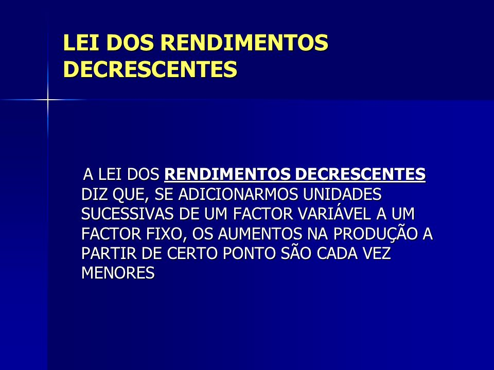 LEI DOS RENDIMENTOS DECRESCENTES