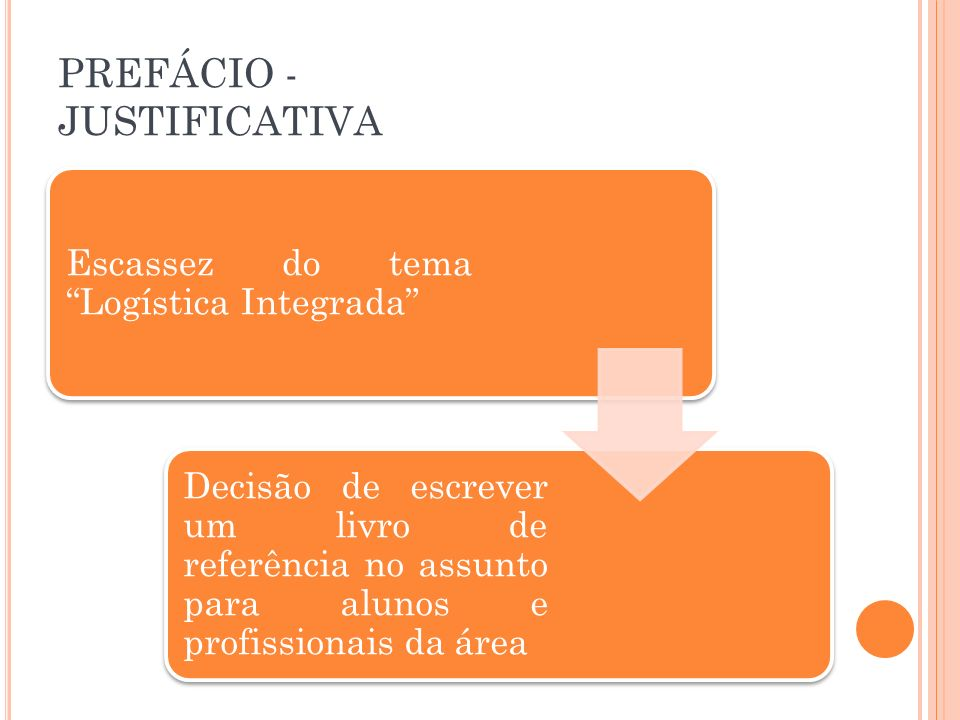 PREFÁCIO - JUSTIFICATIVA