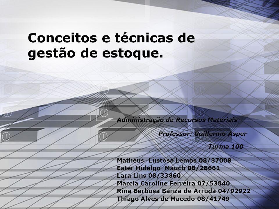 Conceitos e técnicas de gestão de estoque.