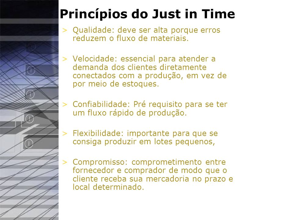 Princípios do Just in Time