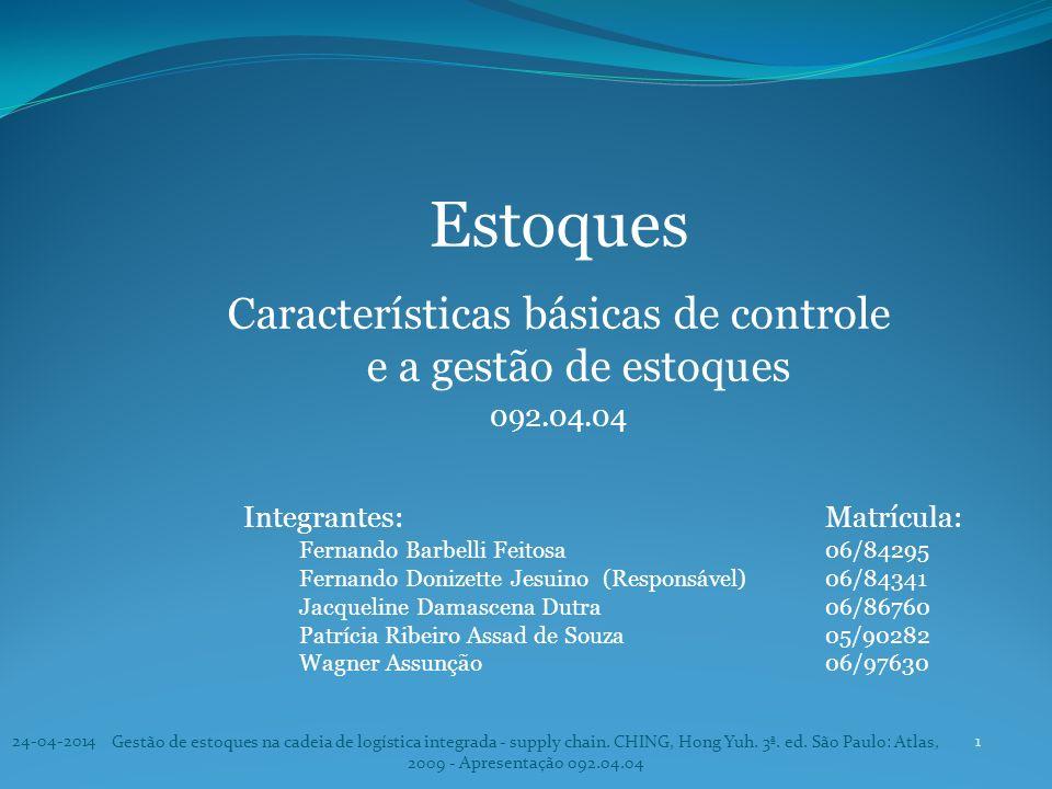 Características básicas de controle e a gestão de estoques