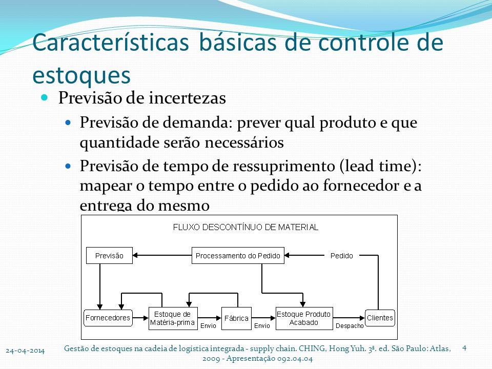 Características básicas de controle de estoques