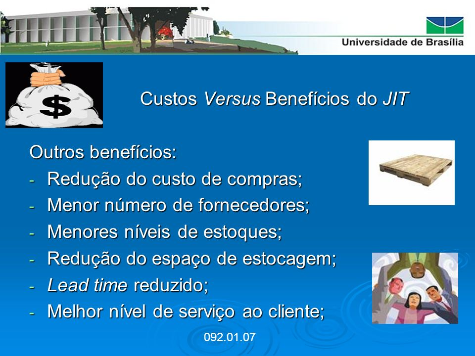 Custos Versus Benefícios do JIT