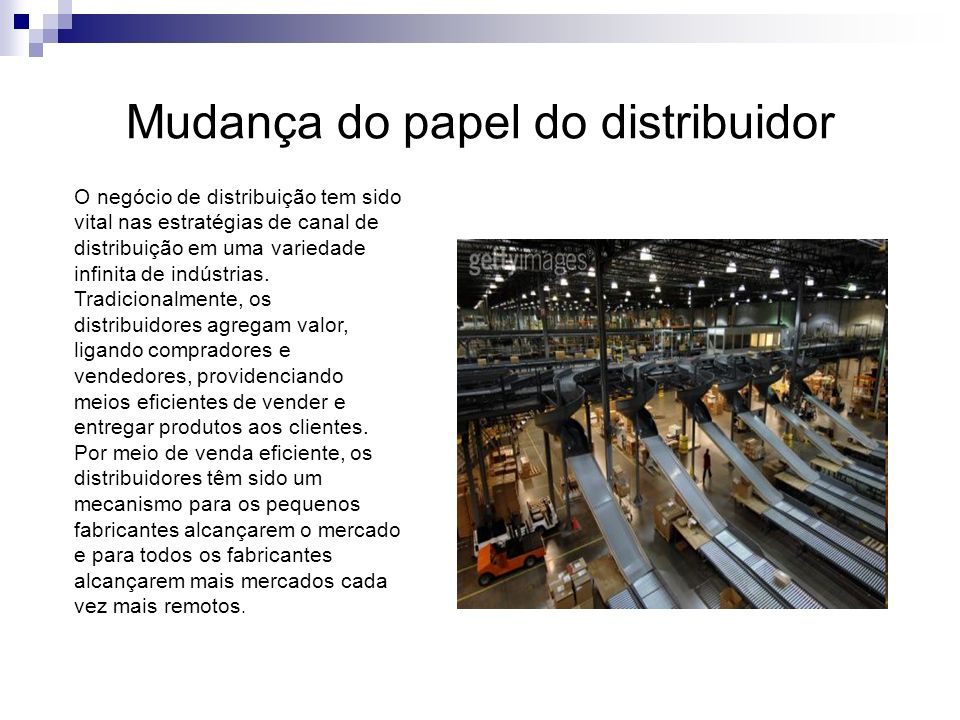 Mudança do papel do distribuidor