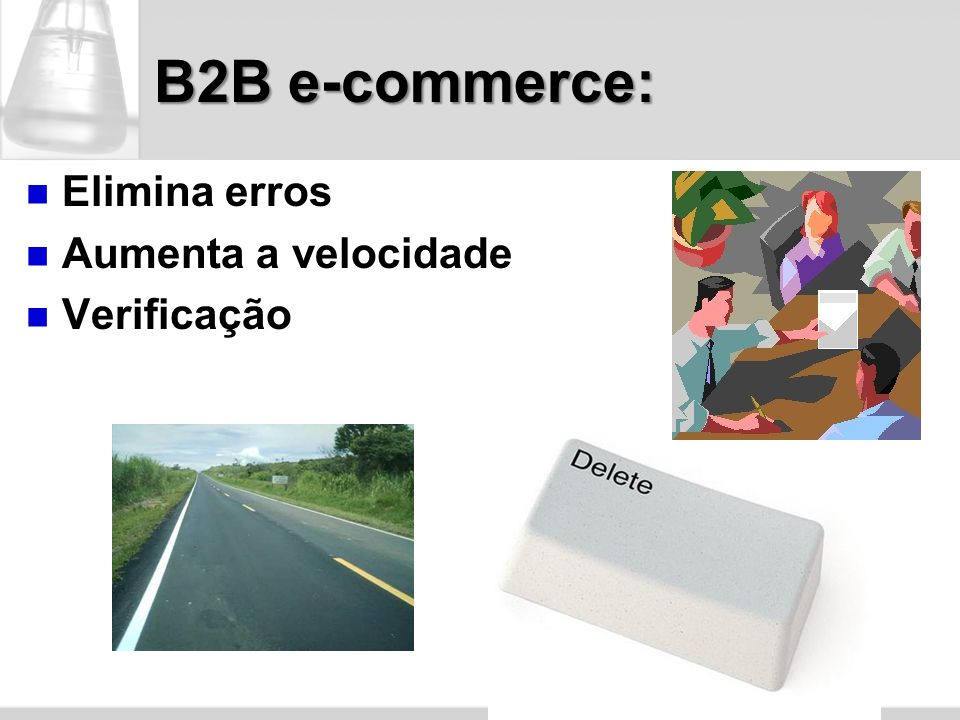 B2B e-commerce: Elimina erros Aumenta a velocidade Verificação