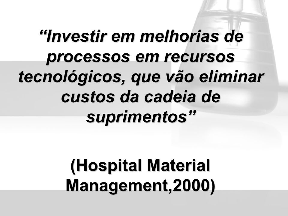 (Hospital Material Management,2000)