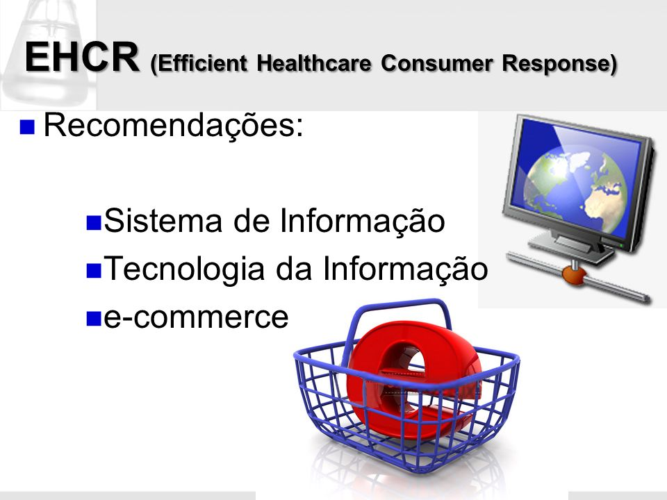 EHCR (Efficient Healthcare Consumer Response)