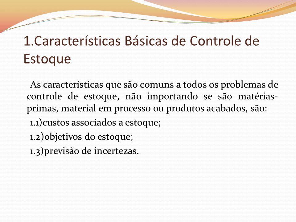 1.Características Básicas de Controle de Estoque