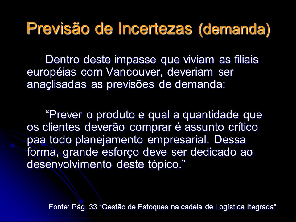 Previsão de Incertezas (demanda)