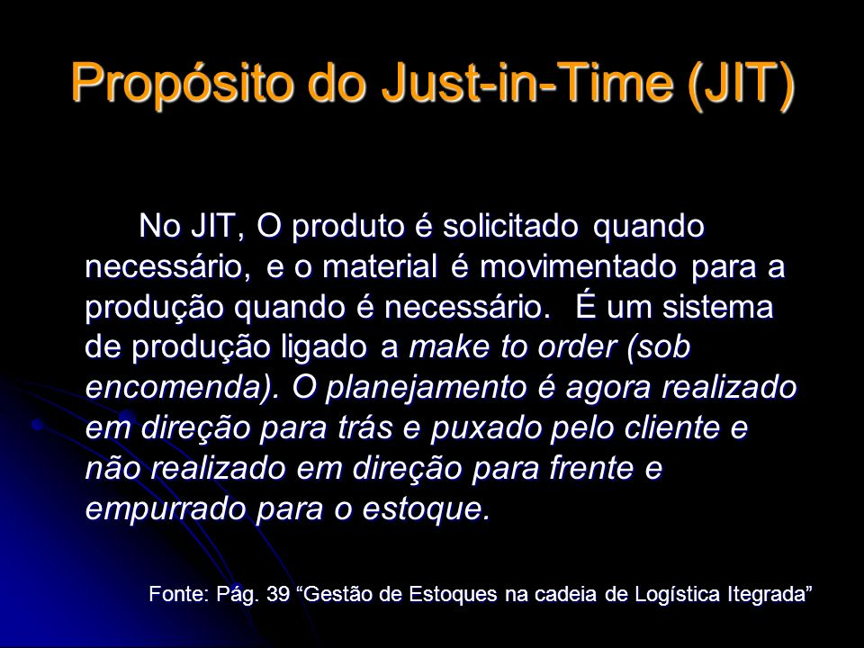 Propósito do Just-in-Time (JIT)