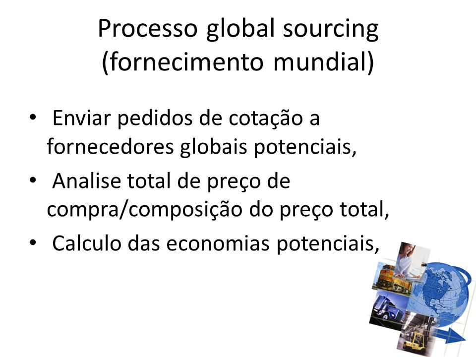Processo global sourcing (fornecimento mundial)