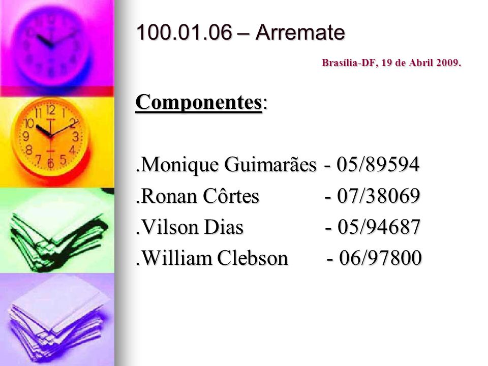 100.01.06 – Arremate Brasília-DF, 19 de Abril 2009.