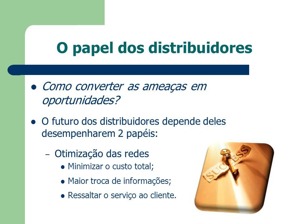 O papel dos distribuidores