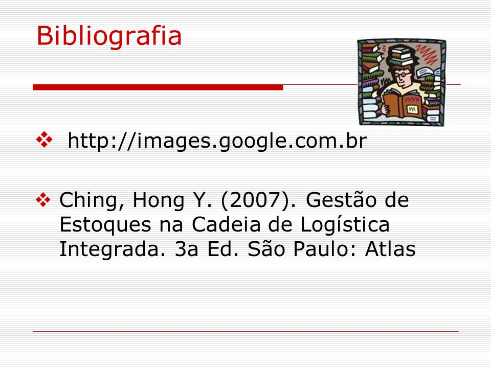 Bibliografia http://images.google.com.br