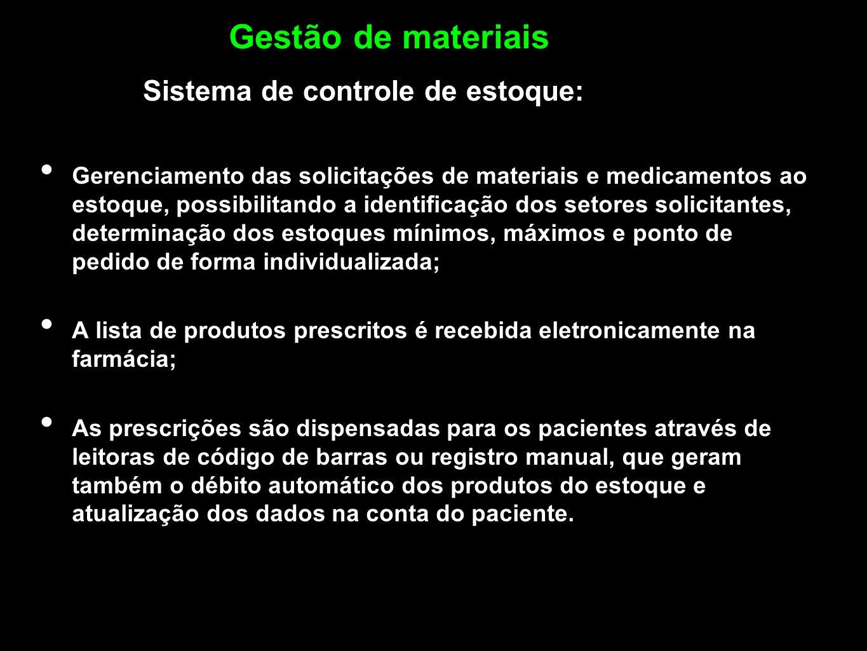 Gestão de materiais Sistema de controle de estoque: