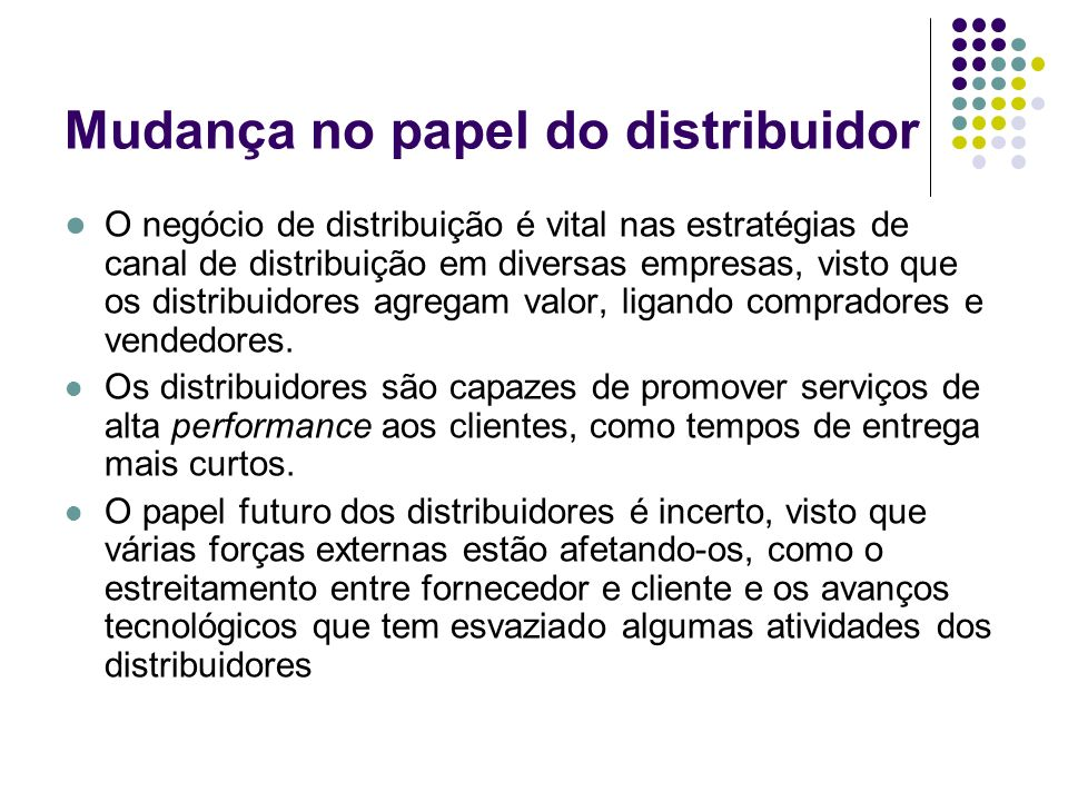 Mudança no papel do distribuidor