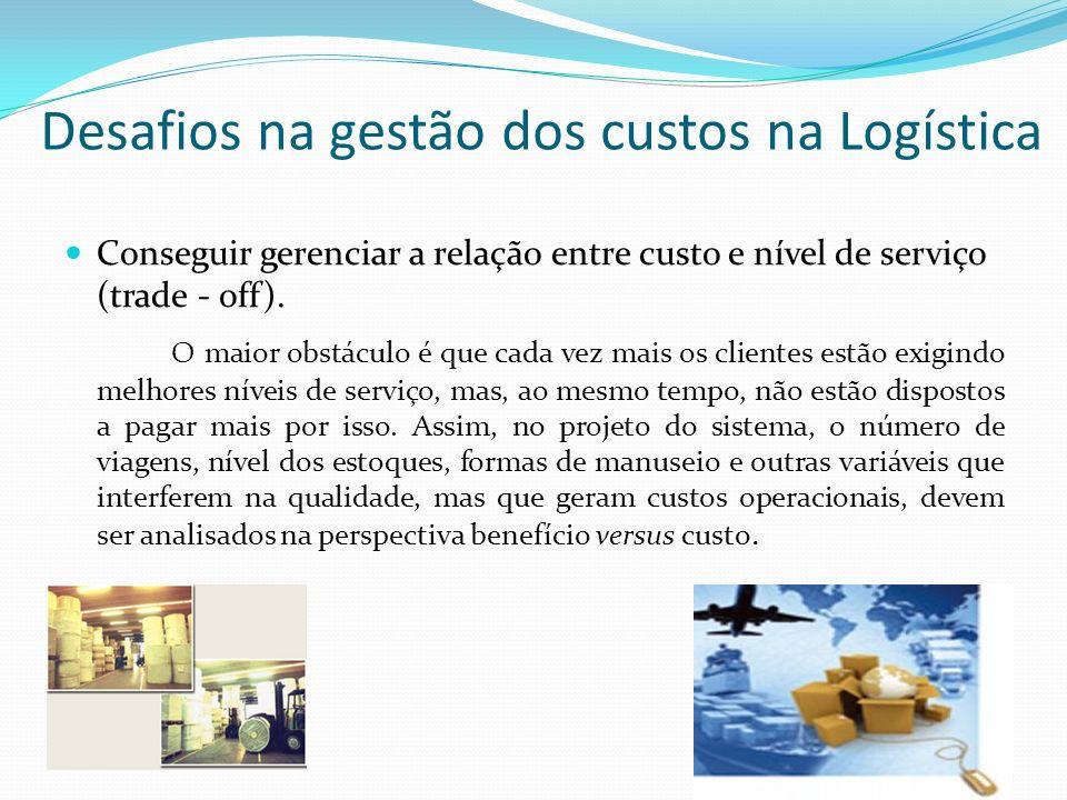 Desafios na gestão dos custos na Logística