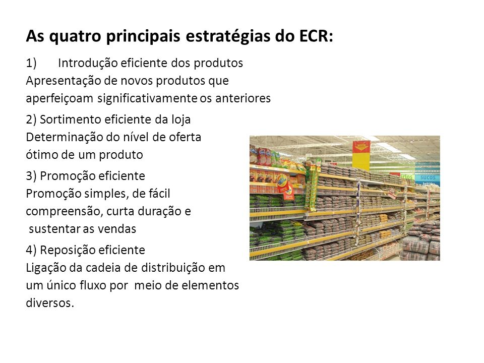 As quatro principais estratégias do ECR: