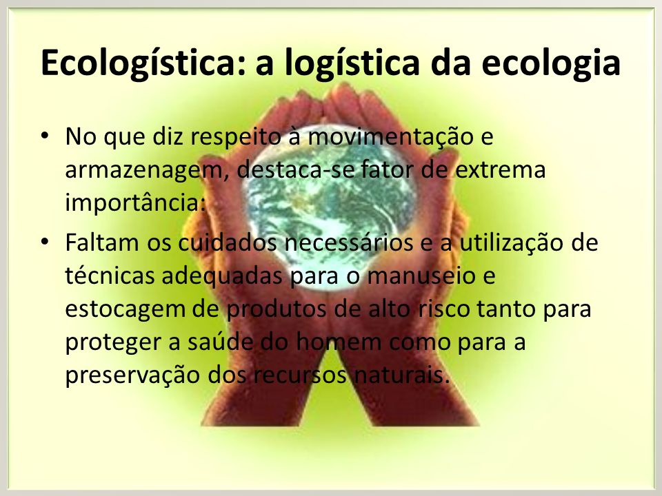 Ecologística: a logística da ecologia
