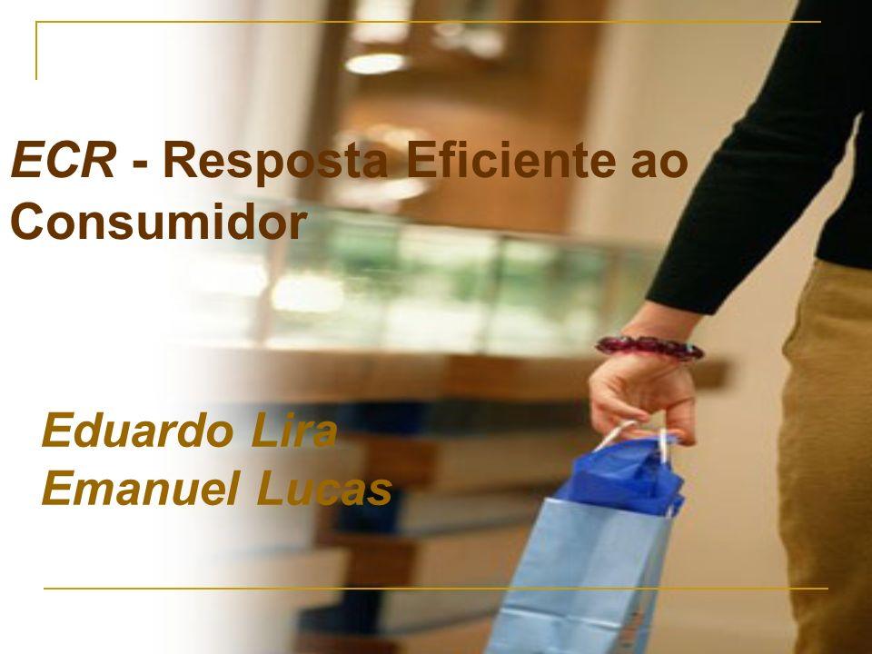 ECR - Resposta Eficiente ao Consumidor