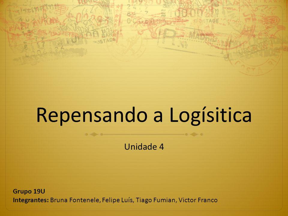 Repensando a Logísitica
