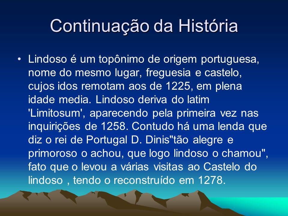 Continuação da História