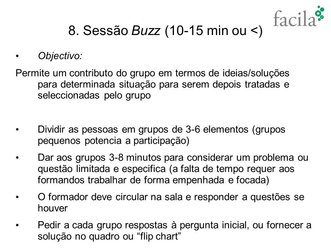 8. Sessão Buzz (10-15 min ou <)