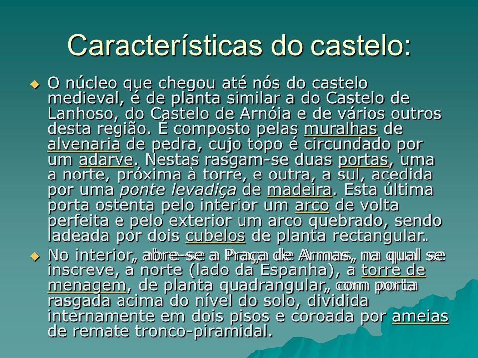 Características do castelo: