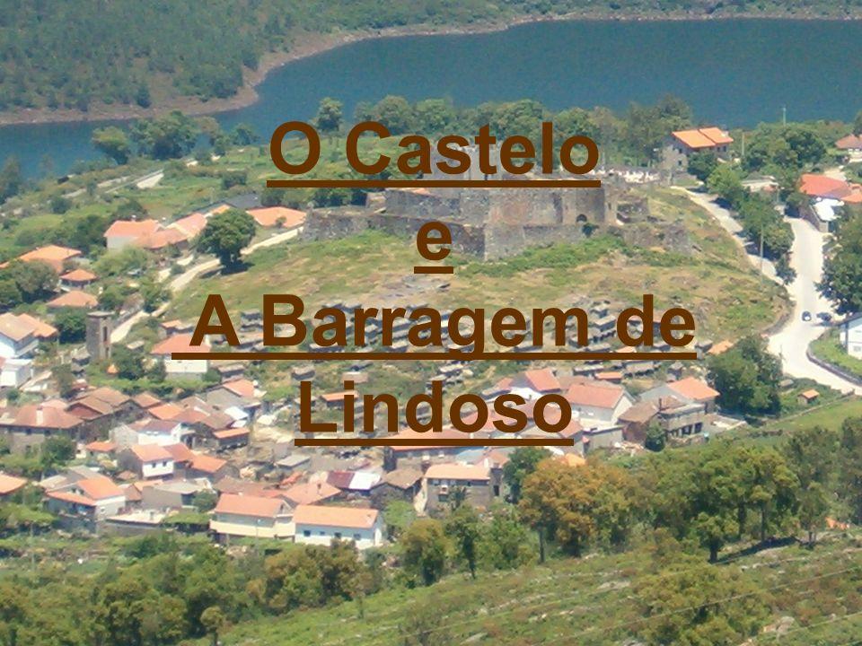 O Castelo e A Barragem de Lindoso