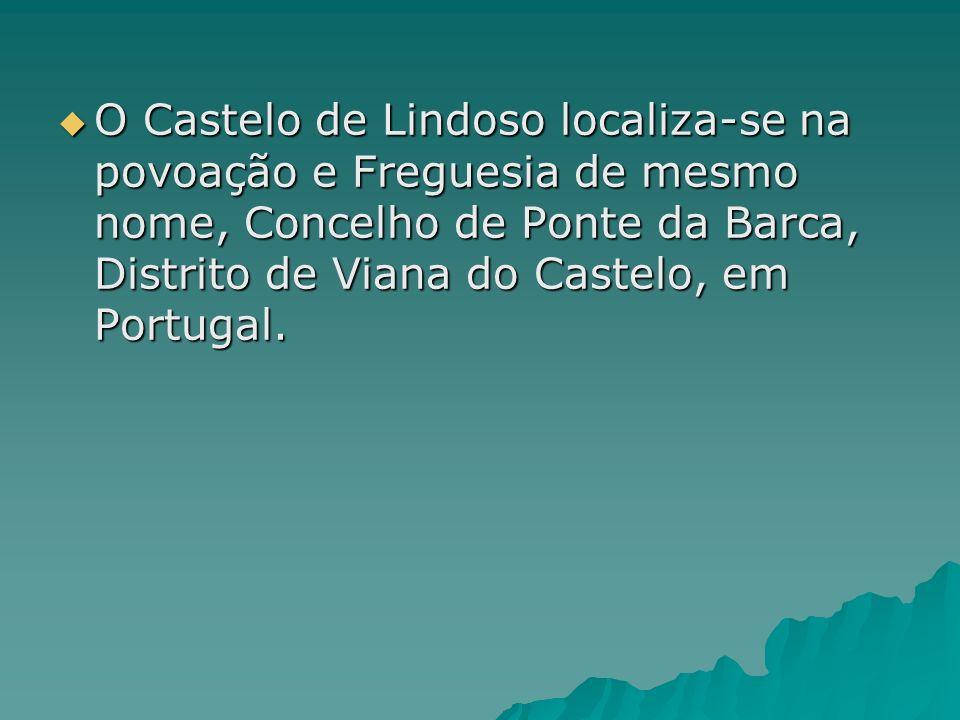 O Castelo de Lindoso localiza-se na povoação e Freguesia de mesmo nome, Concelho de Ponte da Barca, Distrito de Viana do Castelo, em Portugal.