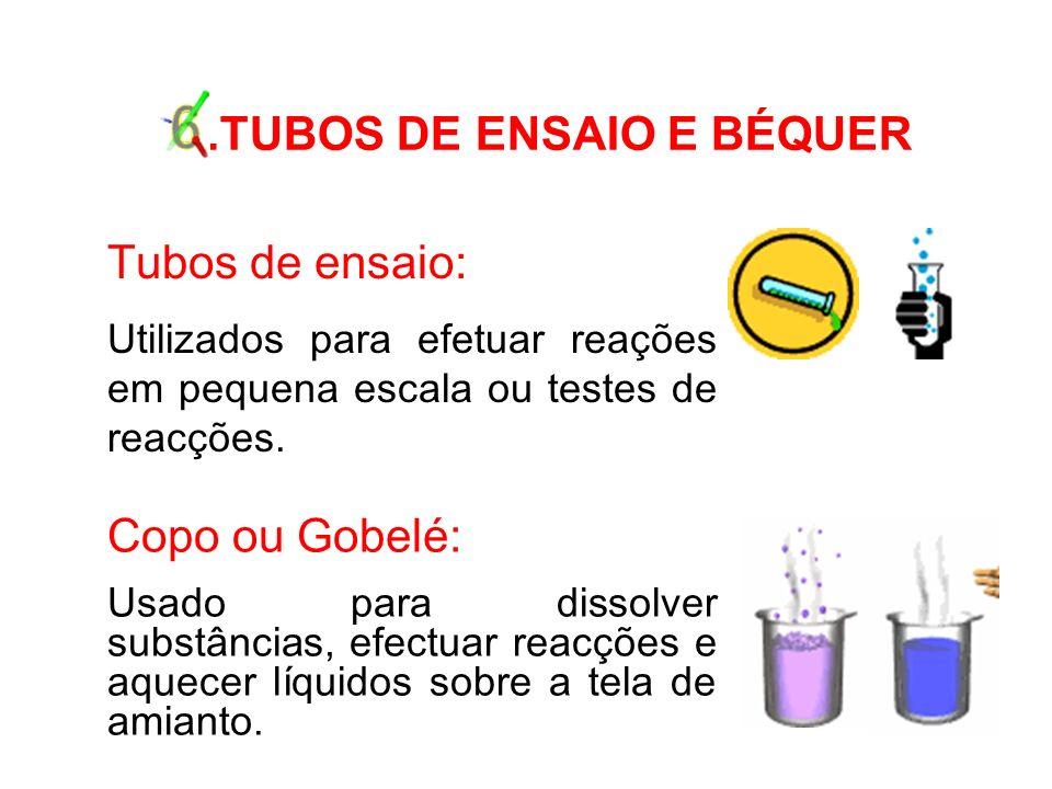 6 .TUBOS DE ENSAIO E BÉQUER