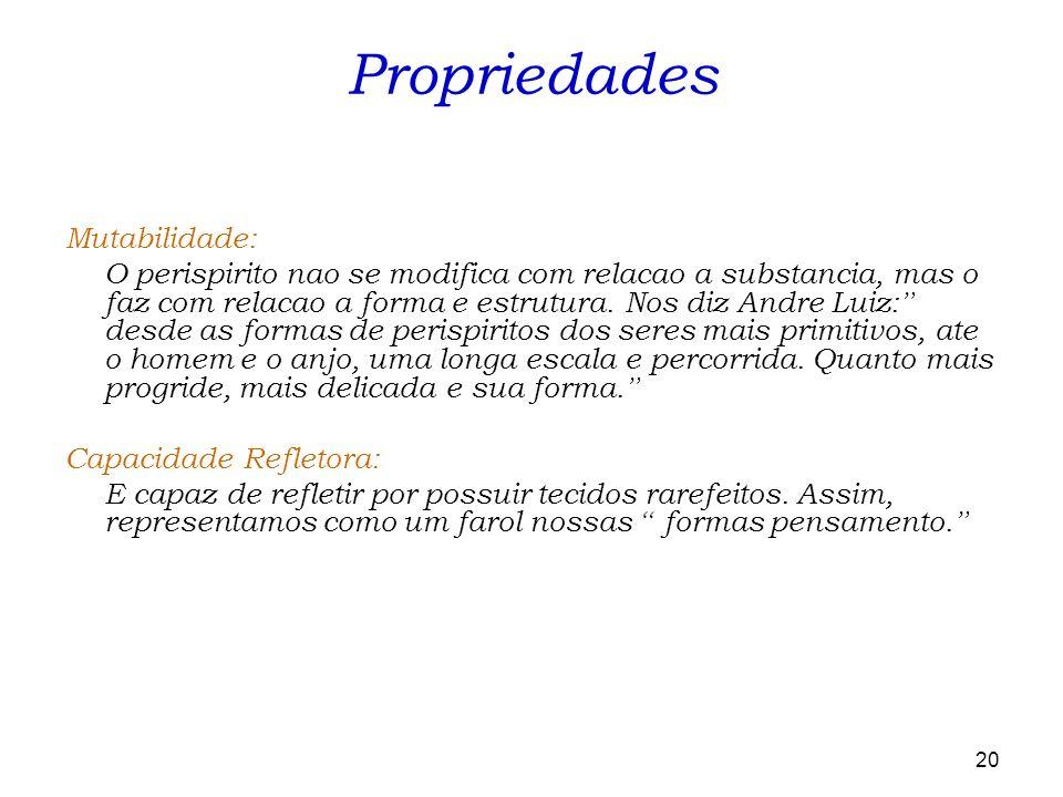 Propriedades Mutabilidade: