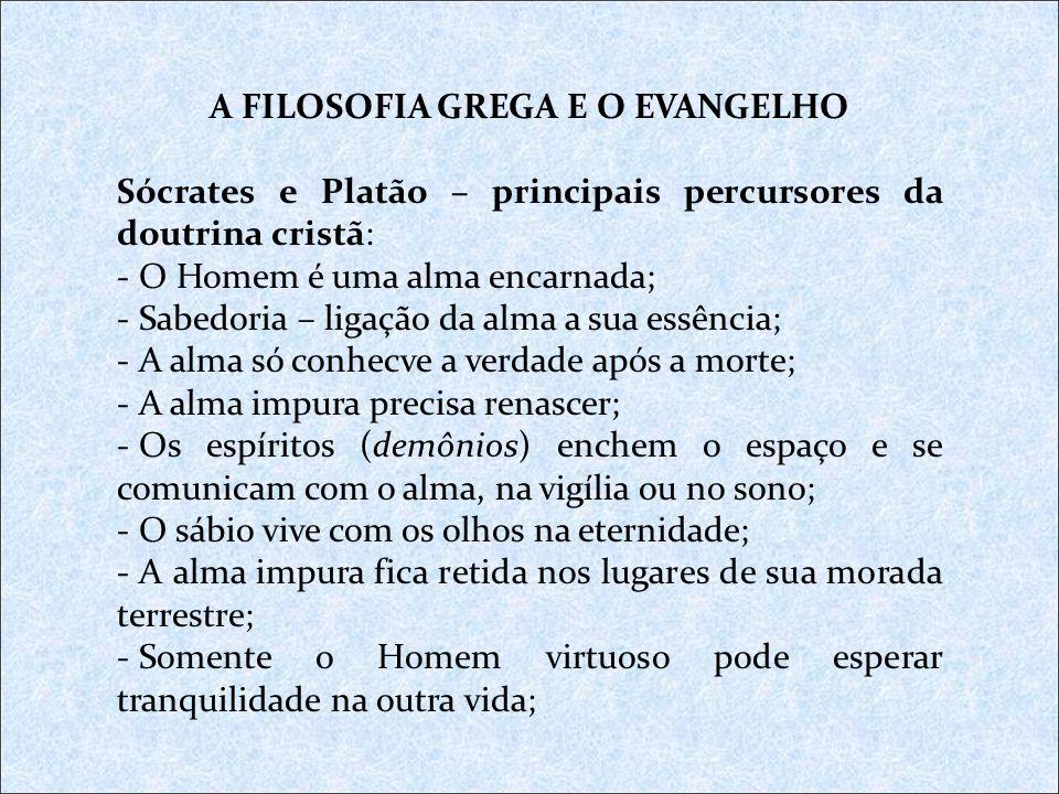 A FILOSOFIA GREGA E O EVANGELHO