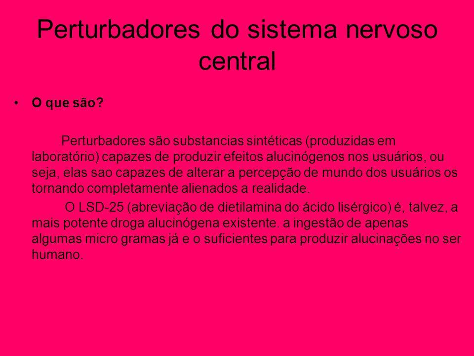 Perturbadores do sistema nervoso central